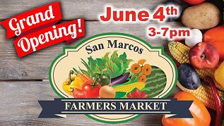 San Marcos Farmers' Market Grand Opening!